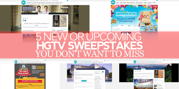 5 New Or Upcoming HGTV Sweepstakes You Don't Want To Miss