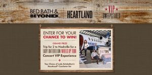 Bed Bath & Beyond And Lady Antebellum's Heartland VIP Sweepstakes