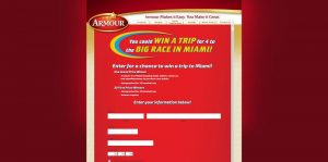 "Armour ""Enter to Win a Trip for 4 to the Big Race in Miami! Sweepstakes"