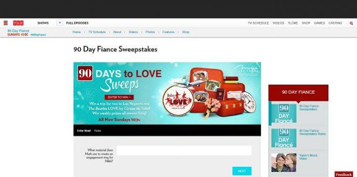 TLC.com/90DayFianceSweeps - TLC 90 Day Fiance Watch To Win Sweepstakes