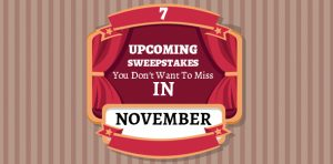 Upcoming Sweepstakes November