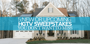 HGTV Sweepstakes 2016