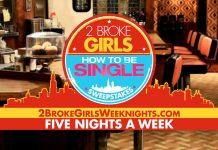 2BrokeGirlsWeeknights.com - 2 Broke Girls How To Be Single Sweepstakes
