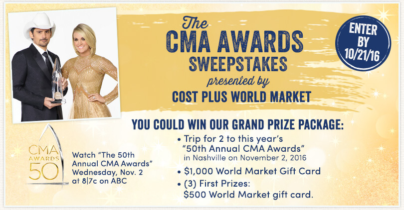 Cost Plus World Market CMA Awards 2016 Sweepstakes (WorldMarketSweepstakes.com)