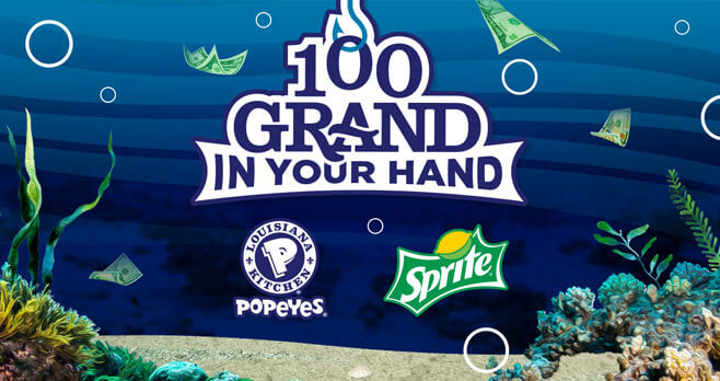 Sprite and Popeyes 100 Grand In Your Hand 2017 At Cash.Sprite.com
