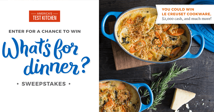 America's Test Kitchen What's for Dinner Sweepstakes 2017