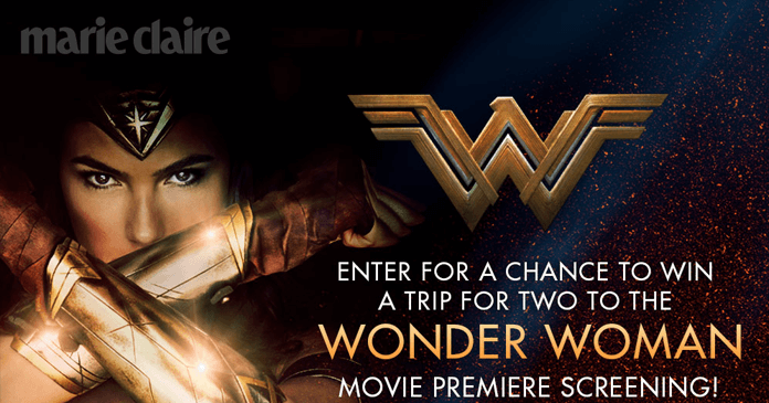 Marie Claire Wonder Woman Sweepstakes (MarieClaire.com/WonderWomanSweeps)