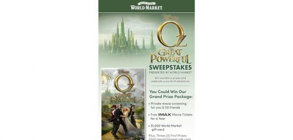 Oz The Great and Powerful Sweepstakes presented by World Market