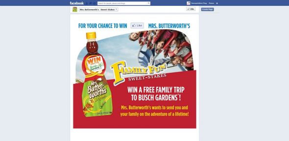 www.facebook.com/MrsButterworths – Mrs. Butterworth's Family Fun Sweet-stakes Sweepstakes
