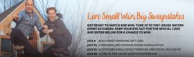 FYI.tv/TinySweeps – Tiny House Nation Live Small Win Big Sweepstakes (Code)