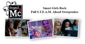 Project MC2 Smart Girls Rock Full S.T.E.A.M. Ahead Sweepstakes