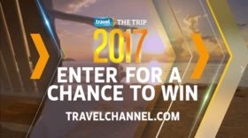 Travel Channel The Trip 2017 Sweepstakes (TravelChannel.com/TheTrip)