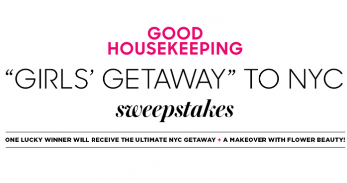Good Housekeeping NYC Beauty Girls Getaway Sweepstakes (GoodHousekeeping.com/NYCBeauty)