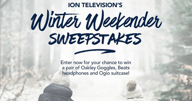 ION Television Winter Weekender Sweepstakes (IONTelevision.com/WinterSweeps)