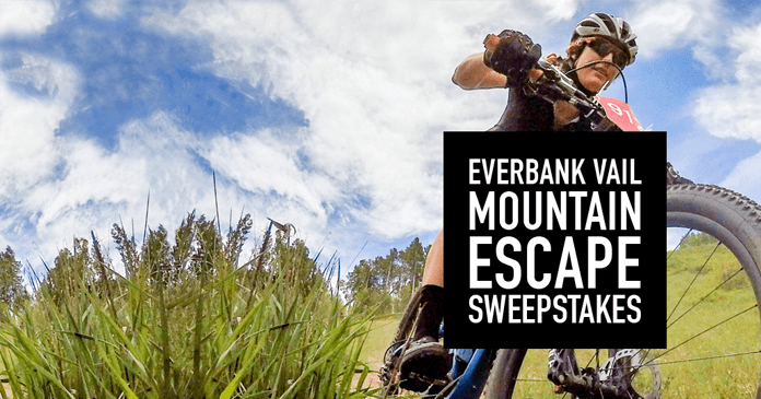 EverBank Vail Mountain Escape Sweepstakes (Everbank.com/MountainGames)