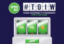 Green Dot TGIW Spin & Win Game