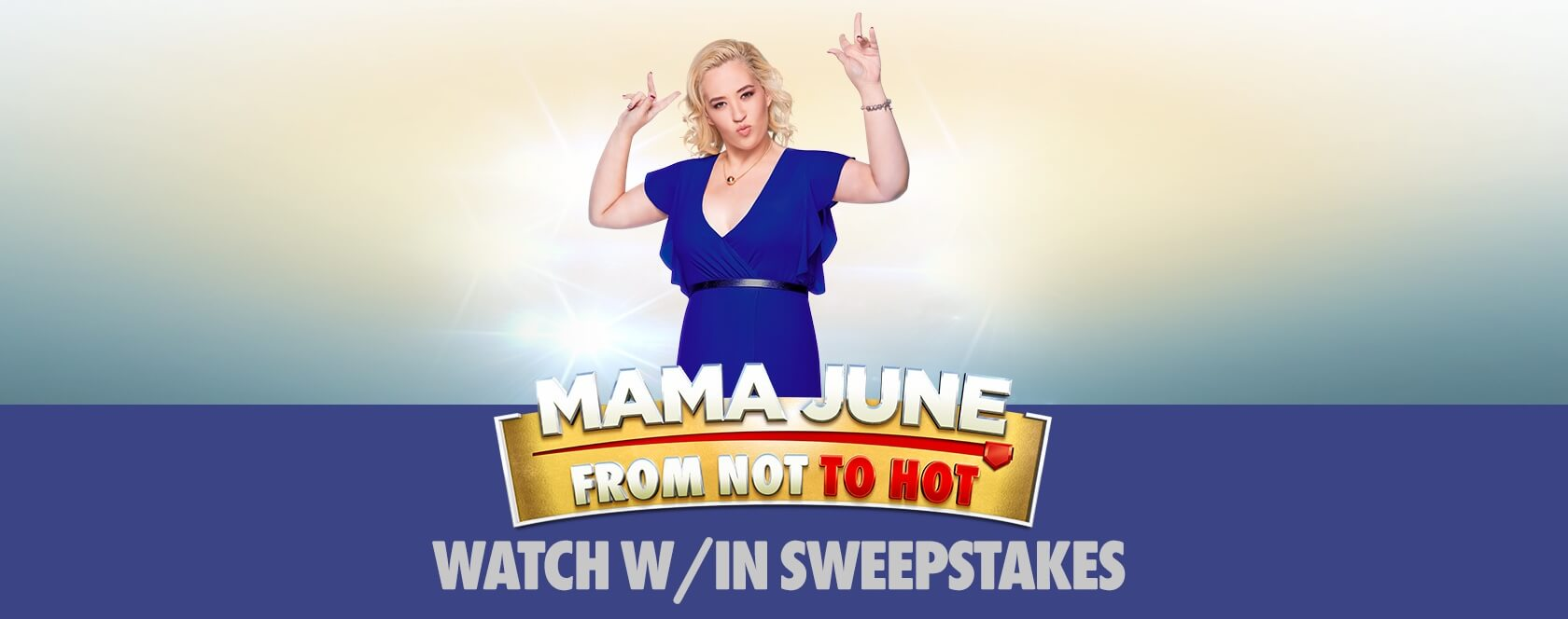 Code Words For The WETV Mama June Sweepstakes
