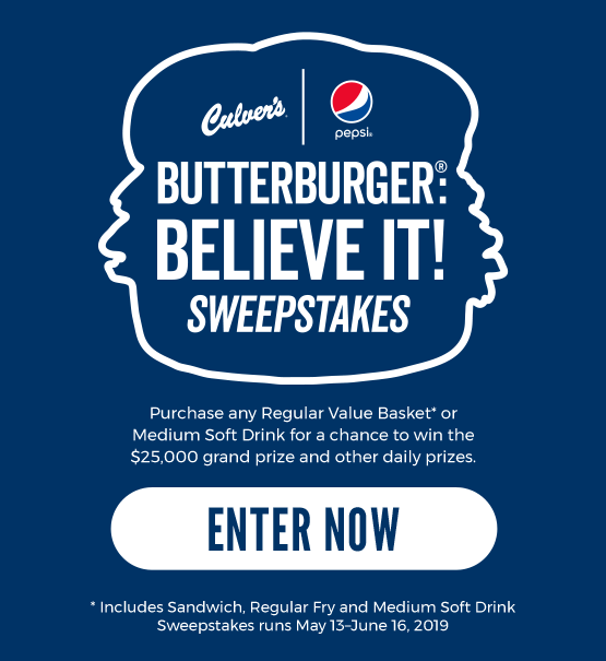 ButterBurger Believe It Sweepstakes