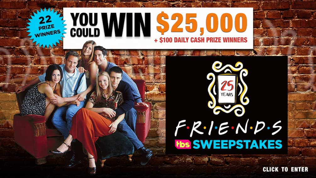 Friends 25 Sweepstakes
