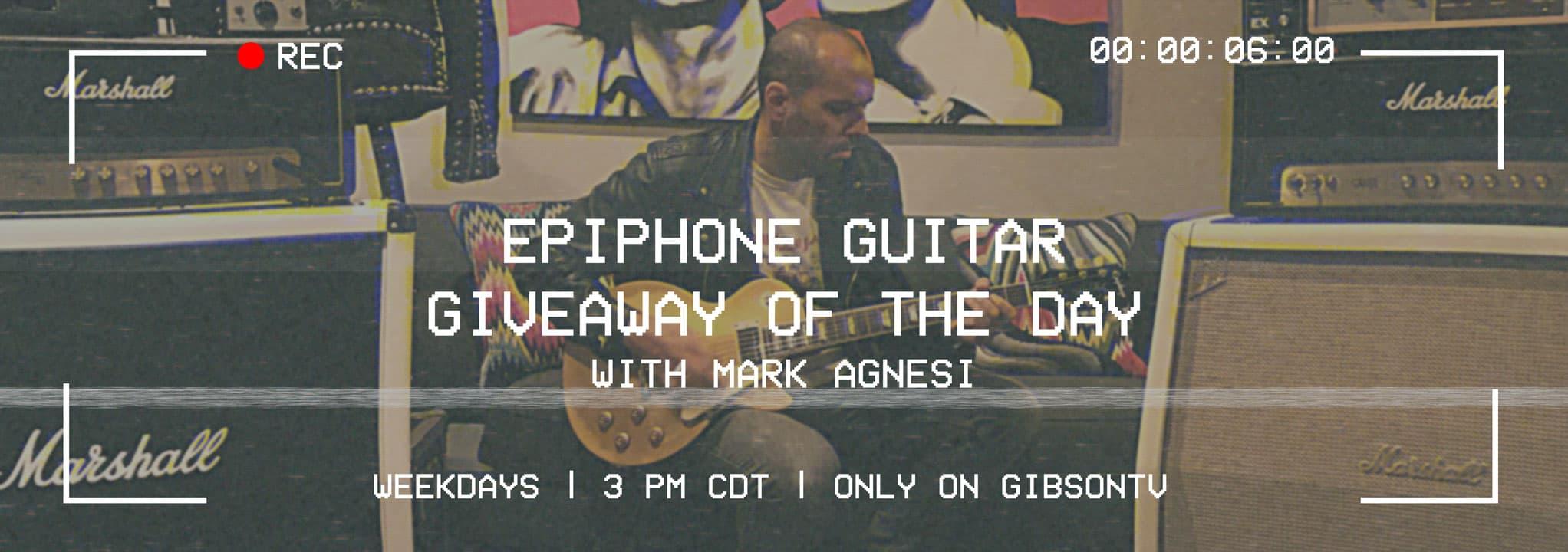 Gibson/Epiphone Guitar Giveaway 2020