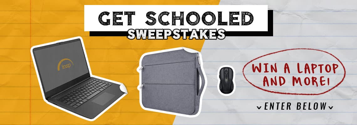 INSP.com Get Schooled Sweepstakes 2020