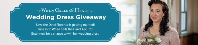 Hallmark Channel When Calls The Heart Wedding Dress Sweepstakes 2021